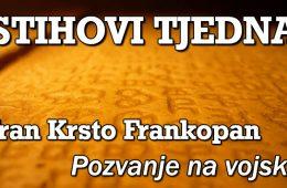 fran krsto frankopan pozvanje na vojsku stihovi tjedna