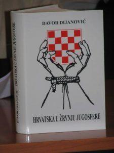Hrvatska u žrvnju Jugosfere davor dijanović