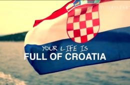 your life is full of croatia hrvatska puna života turistički slogan video spot