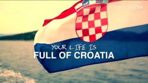 your life is full of croatia hrvatska puna života turistički slogan video spot